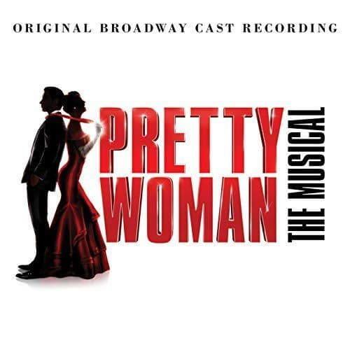 Various<br>Pretty Woman, The Musical (Original Broadway Cast Recording)<br>CD